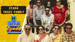 The ZYADA Crazy Family Of Shubh Mangal Zyada Saavdhan | In theatres on 21st Feb 2020