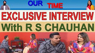 R S Chauhan | Exclusive Interview | Channel Punjabi