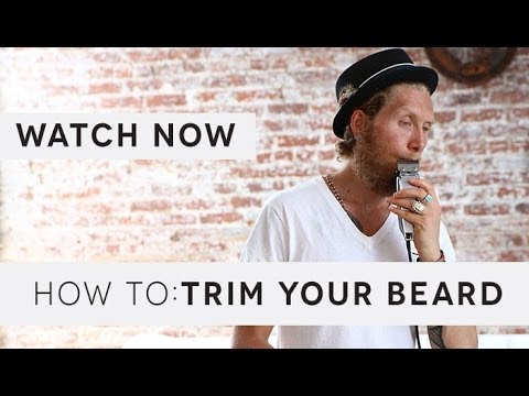 How To: Trim Your Beard (If You're Growing It Out)