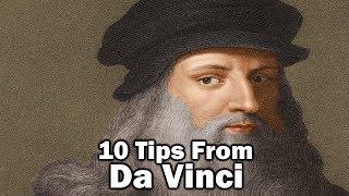 10 Tips From Da Vinci