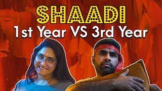 Shaadi (First Year vs Third Year) | MangoBaaz