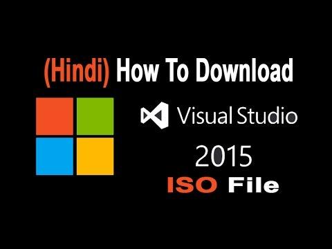 (Hindi/हिंदी ) How To Download Visual Studio 2015 ISO File