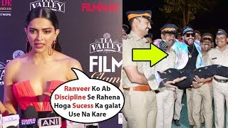 Deepiak Padukon ANGRY ON Ranveer Singh For What He Done With Mumbai Police