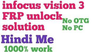 Infocus vision 3 frp unlock solution infocus if9031 FRP unlock solution