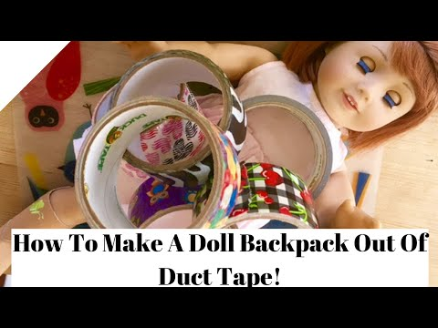 How To Make A Doll Backpack Out of Duct Tape!! | Two Loverly Dolls