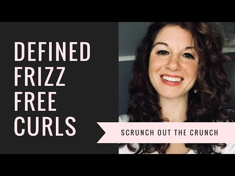 Defined & Frizz Free Curls - Scrunch out the Crunch!