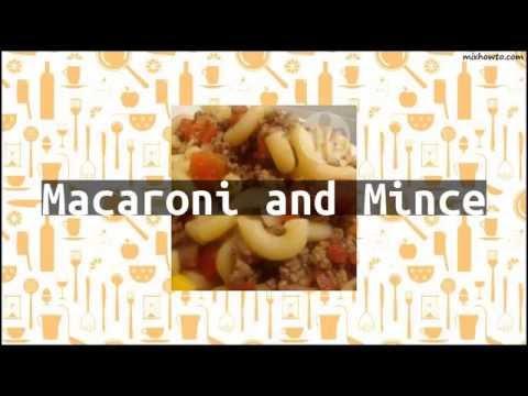 Recipe Macaroni and Mince