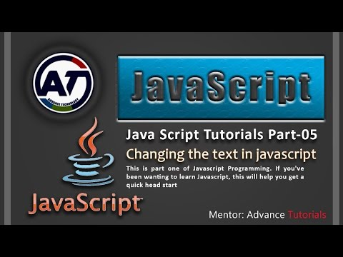 JavaScript Changing the text | Part 5 of 18 |