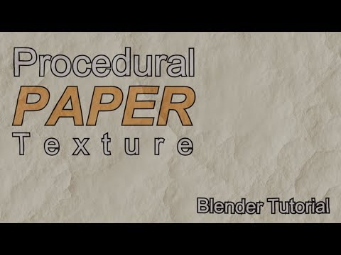 How to Make a Procedural Paper Texture in Blender