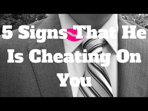 5 Signs That He Is Cheating On You