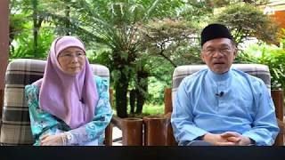 Anwar Ibrahim & Dr Wan Azizah Wan Ismail: Perutusan Eidulfitri 1441H / 2020