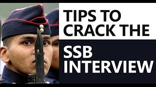 Tips to Crack SSB Interview: Screening, Psychological Tests, Group Tasks, and Personal Interview