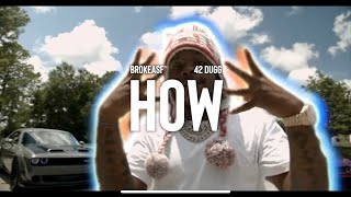 "BROKEASF & 42 Dugg - ""How"" (Official Music Video)"