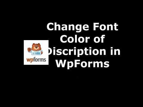 Latest WordPress Plugin to Change Description Font Color in WpForms