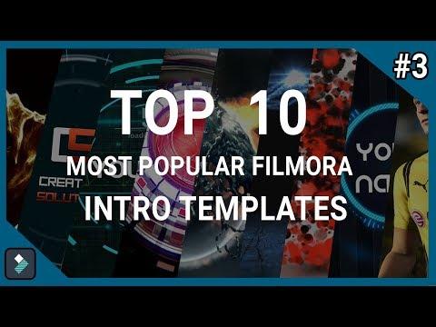 Top 10 Most Popular Wondershare Filmora Intro Templates #3 + Free Download