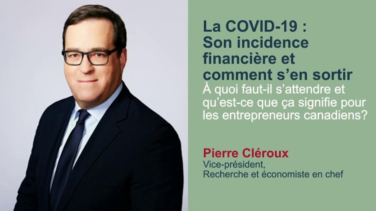 Comment faire face aux impacts de la COVID-19 sur votre entreprise