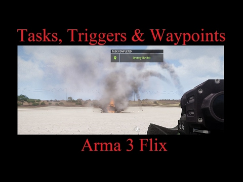 Tasks, Triggers and Waypoints - Arma 3 - Eden Editor - Tutorial