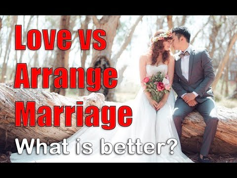 ✅Love Marriage or Arrange Marriage?
