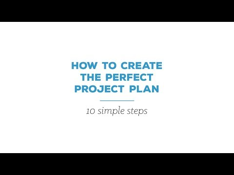 How to create the perfect project plan in 10 simple steps