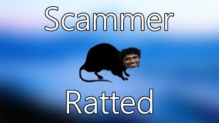 SCAMMER RATTED! [Getting into a scammer
