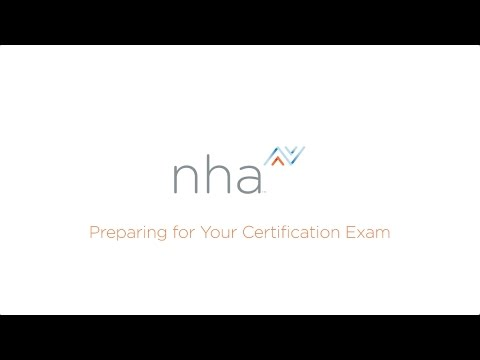 Registering and Preparing for Your NHA Certification Exam