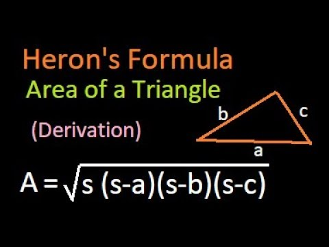 Derivation or Proof of Heron's formula : How to find area of a triangle with given sides