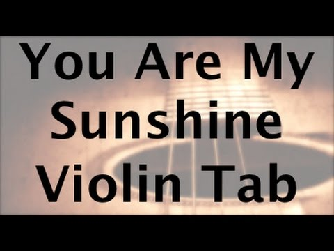 Learn You Are My Sunshine on Violin - How to Play Tutorial