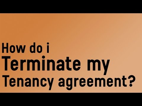 How do I terminate my tenancy agreement?