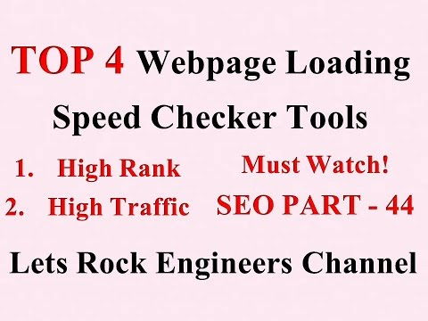 Top 4 Webpage Loading Speed Checker Tools - SEO PART - 44