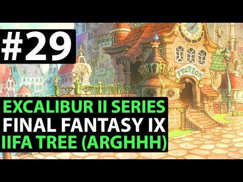 Final Fantasy 9 PS4 Walkthrough - EXCALIBUR 2 PERFECT GAME - Iifa Tree D2-15
