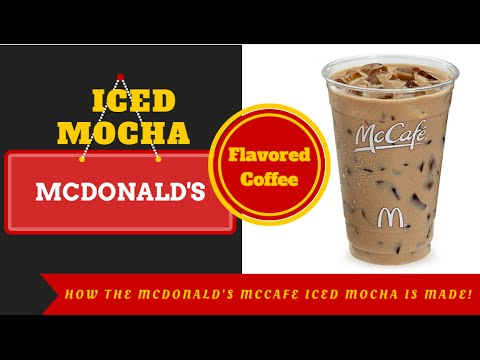 McDonald's McCafe Iced Mocha - How Is It Made?