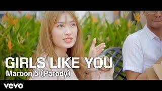 GIRLS LIKE YOU -  Maroon 5 (Parody)