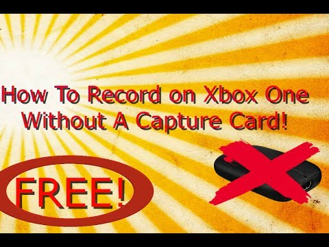 *2017* HOW TO SCREEN RECORD ON XBOX ONE WITHOUT A CAPTURE CARD (FOR FREE)!!