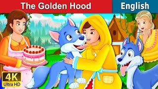 The Golden Hood Story | Bedtime Stories | English Fairy Tales