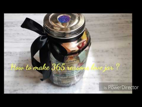How to make a DIY 365 reasons love jar/Handmade Birthday Gift Ideas/Reasons why I love you .