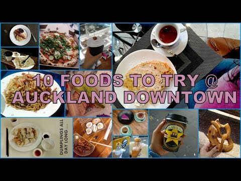 10 Foods To try around Queen Street in Auckland Central, New Zealand