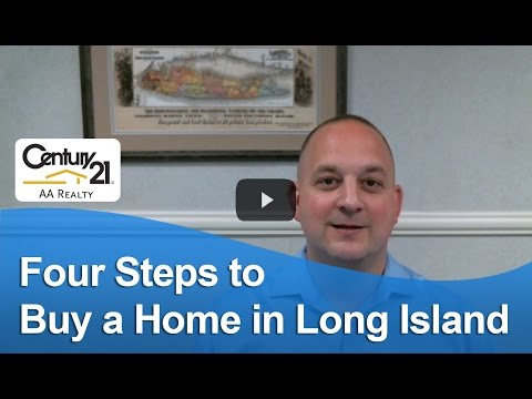 Long Island Real Estate Agent: Four steps to buy a home in Long Island
