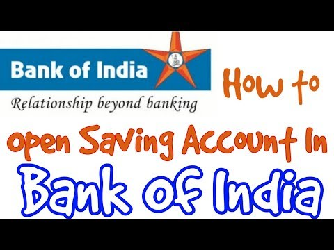 How to Open Saving Account in Bank of India