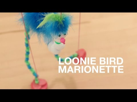 How to Make a Loonie Bird Marionette