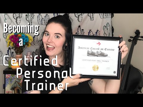 Becoming a Certified Personal Trainer!