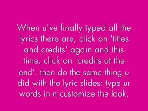 How to Make A Lyrics Video Using Windows Movie Maker