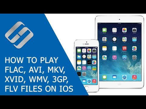 How to Play FLAC, AVI, MKV, XVID, WMV, 3GP, FLV Files on IPhone, IPad or IOs 🎵 📱 🎧