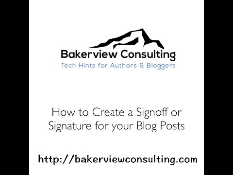 How to Put a Signature at the Bottom of a Blog Post