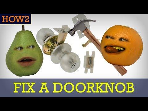 How2: How to Fix a Doorknob