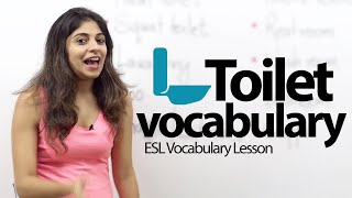 Toilet Vocabulary & Phrases  -  Free Spoken English  Lesson