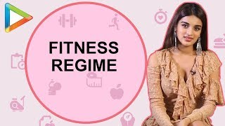 Nidhhi Agerwal REVEALS her Fitness Regime for Maintaining a Perfectly Toned Body
