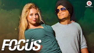 Focus - Official Music Video | Baljeet Kapoor