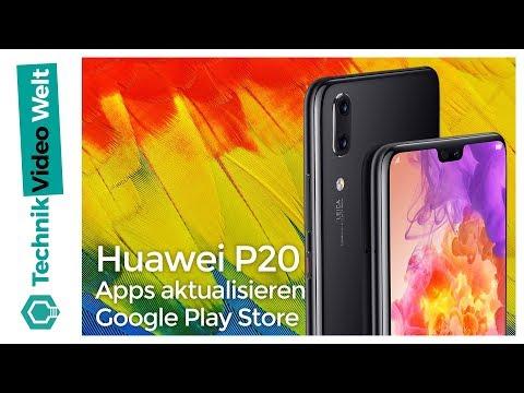 Huawei P20 (Pro) Apps aktualisieren Google Play Store