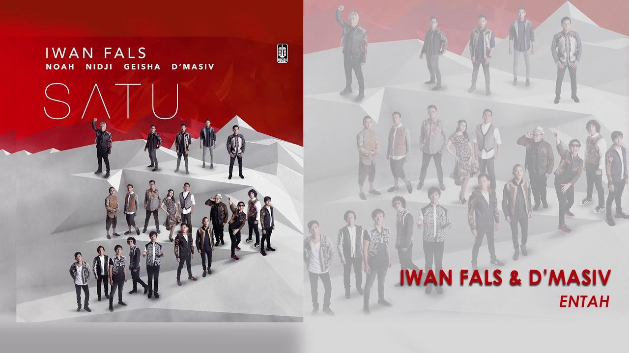 Iwan Fals - Entah (feat. d'Masiv)