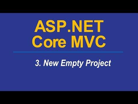 3. CREATE NEW EMPTY PROJECT - Asp.Net CORE MVC